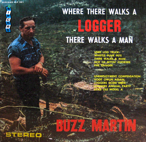 Where there walks a Logger, there walks a man